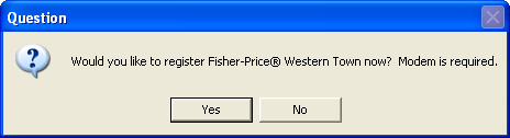 Fisher-Price Great Adventures: Wild Western Town -- Modem registration